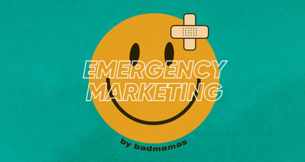 Агентство Badmamas запускает проект «EMERGENCY MARKETING»